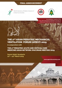 the 2nd Asian Pediatric Mechanical Ventilation Forum (APMVF) 2019 in conjunction with the 3rd Pediatric Acute and Critical Care Medicine Asia Network (PAACCMAN) Meeting @ The Sunan Hotel